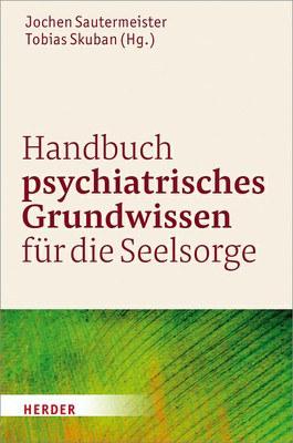 Cover Psychiatrisches Grundwissen für die Seelsorge