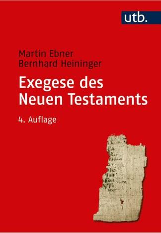 Exegese des Neuen Testaments (4. Auflage)